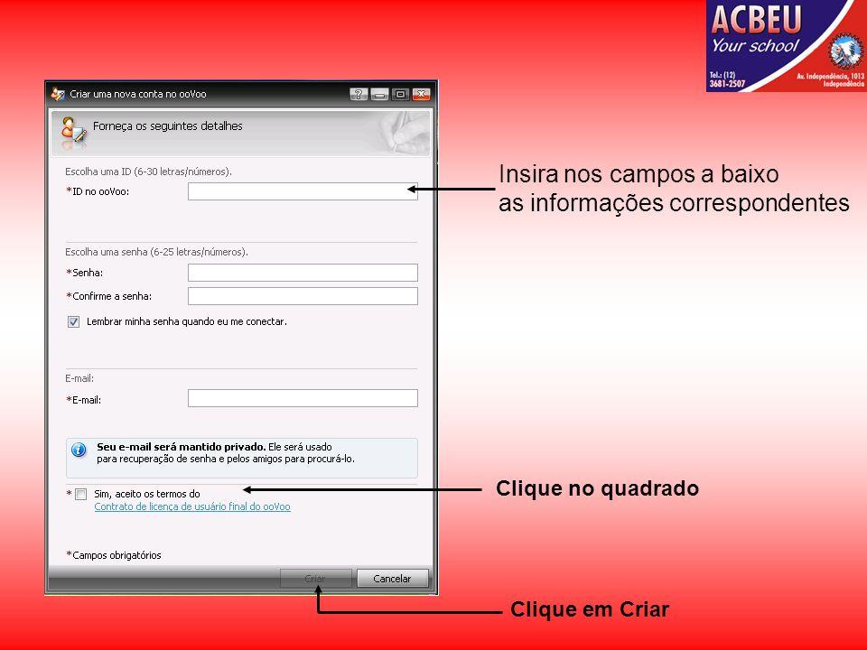 Clique no quadrado Insira nos campos a baixo as informações correspondentes Clique em Criar