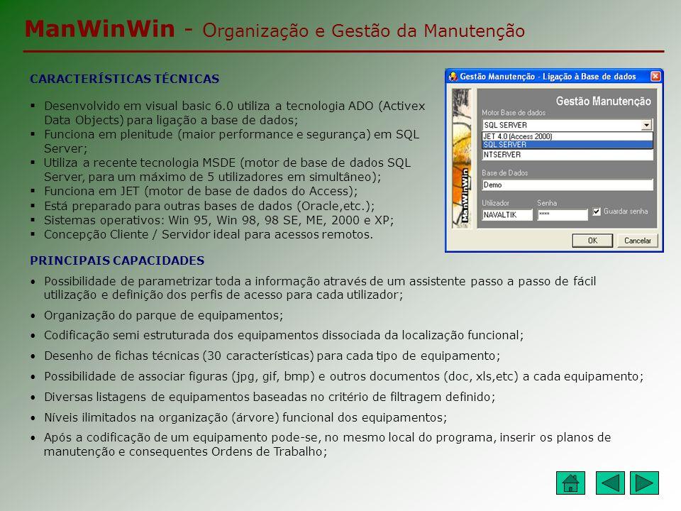 ManWinWin - O rganização e Gestão da Manutenção RELATÓRIOS E ANÁLISES DE GESTÃO Existem vários recursos no ManWinWin para obter relatórios e análises de gestão dos trabalhos realizados.