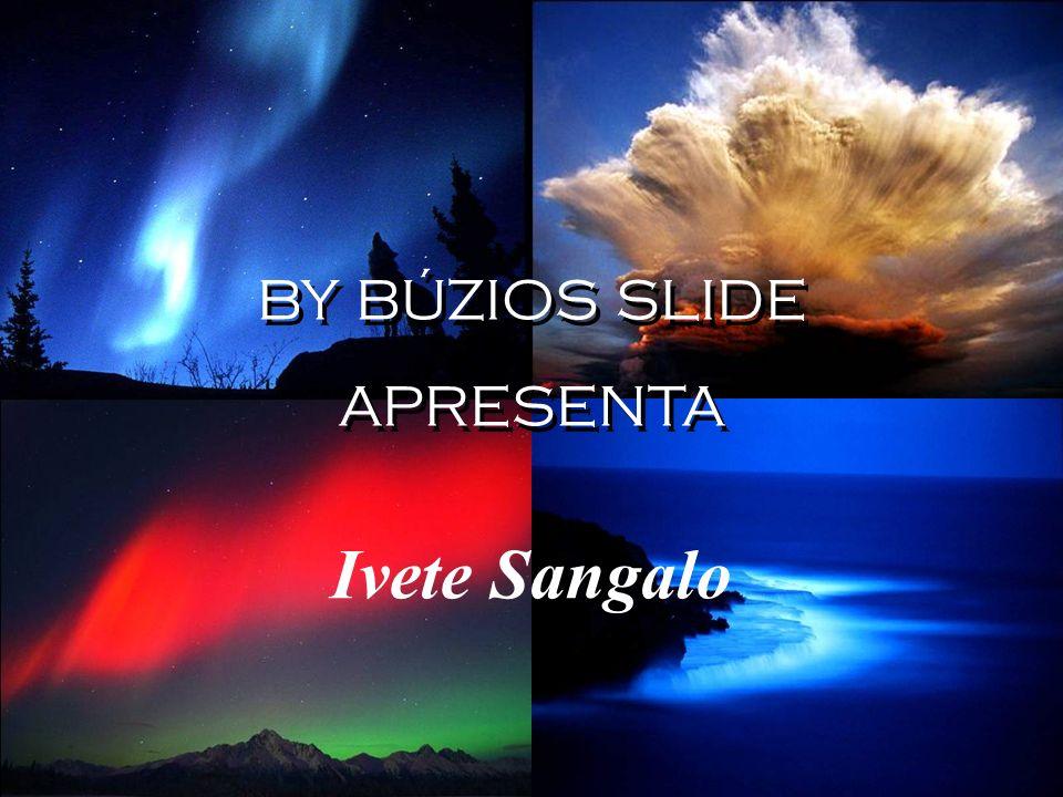 BY BÚZIOS SLIDE APRESENTA BY BÚZIOS SLIDE APRESENTA Ivete Sangalo