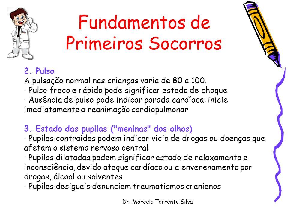 Dr.Marcelo Torrente Silva Fundamentos de Primeiros Socorros 2.
