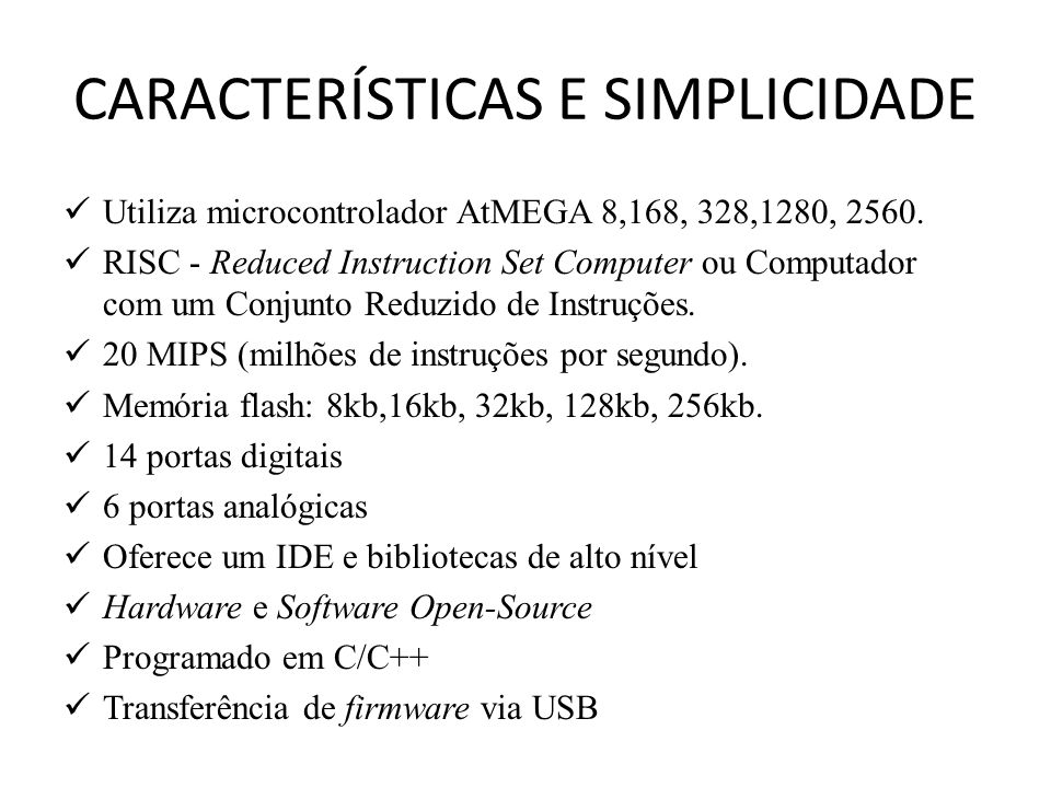 ENVIANDO DADOS DO COMPUTADOR PARA O ARDUINO Em alguns exercícios anteriores, utilizamos a classe Serial para enviar dados do Arduino para o computador através da porta serial.