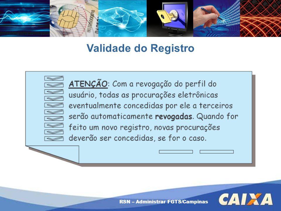RSN – Administrar FGTS/Campinas Validade do Registro
