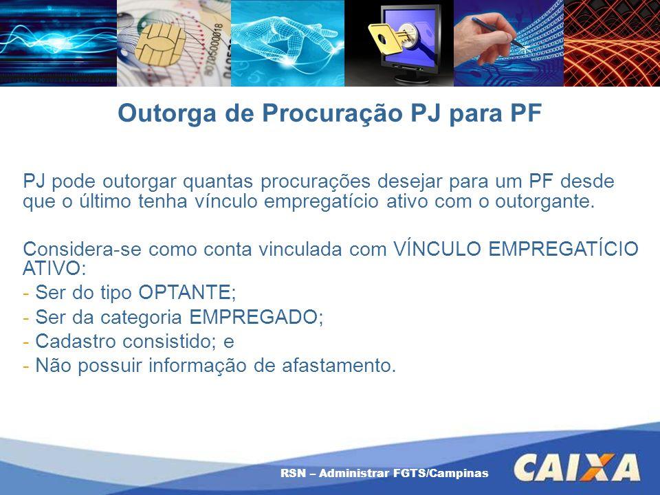 Outorga de Procuração PJ para PF PJ pode outorgar quantas procurações desejar para um PF desde que o último tenha vínculo empregatício ativo com o out