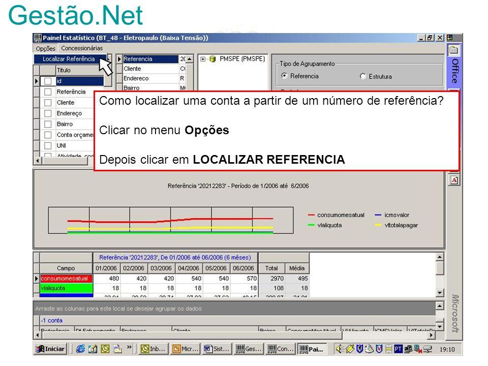 Gestão.Net Como localizar uma conta a partir de um número de referência? Clicar no menu Opções Depois clicar em LOCALIZAR REFERENCIA