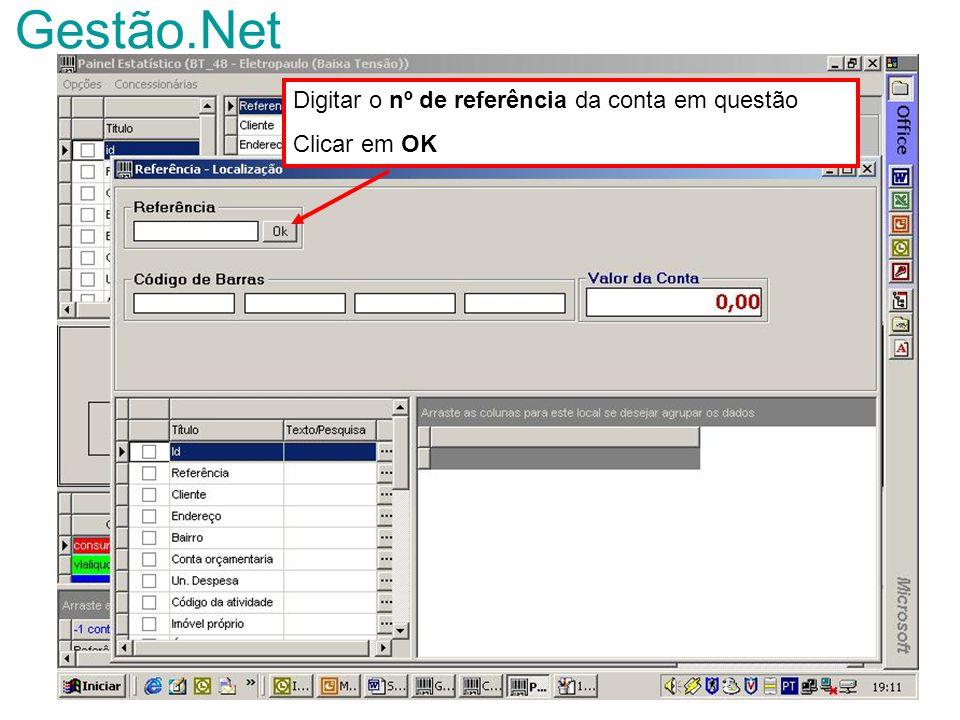 Gestão.Net Digitar o nº de referência da conta em questão Clicar em OK