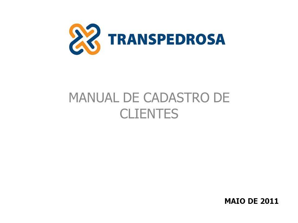 MANUAL DE CADASTRO DE CLIENTES MAIO DE 2011