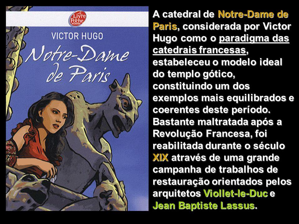 OS VITRAIS DE NOTRE-DAME Os Vitrais de Notre-Dame constituem todo um capítulo à parte, dada sua magnificência.