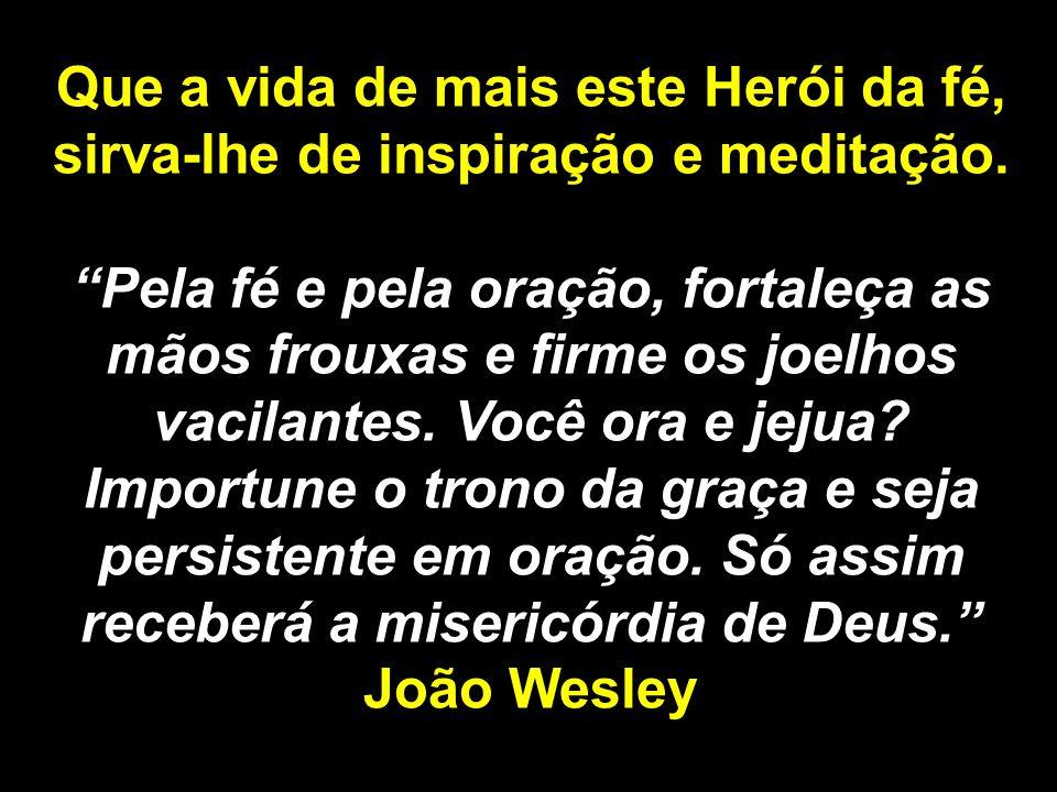 13 A FAMÍLIA John Wesley, décimo terceiro filho do ministro anglicano Samuel e de Susana Wesley, nasceu a 17 de junho de 1703, em Epworth na Inglaterra.
