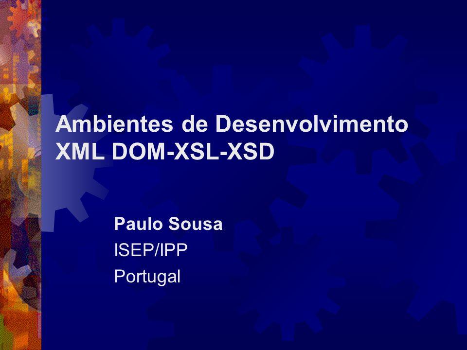 XML DOM-XSL-XSD1 Conteúdo XML DOM XSL XSD
