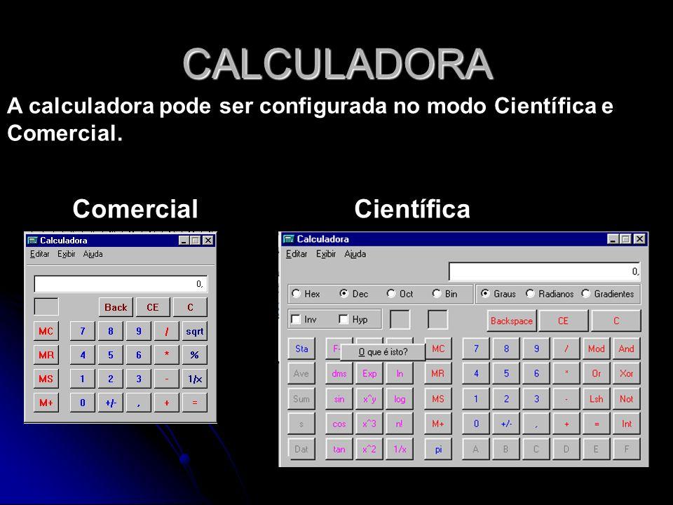 CALCULADORA ComercialCientífica A calculadora pode ser configurada no modo Científica e Comercial.