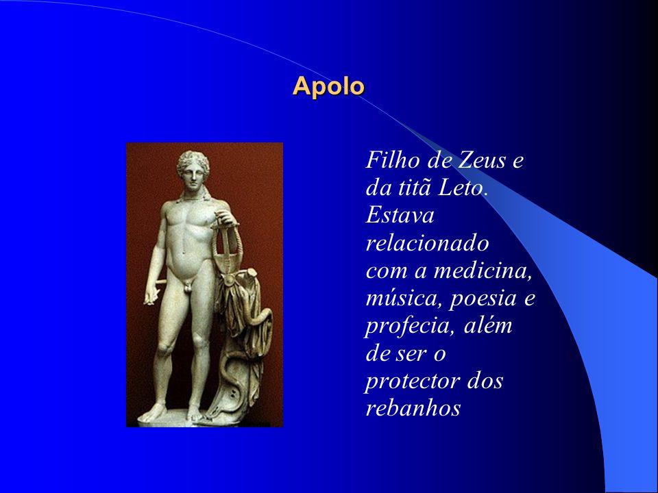 Apolo Filho de Zeus e da titã Leto. Estava relacionado com a medicina, música, poesia e profecia, além de ser o protector dos rebanhos