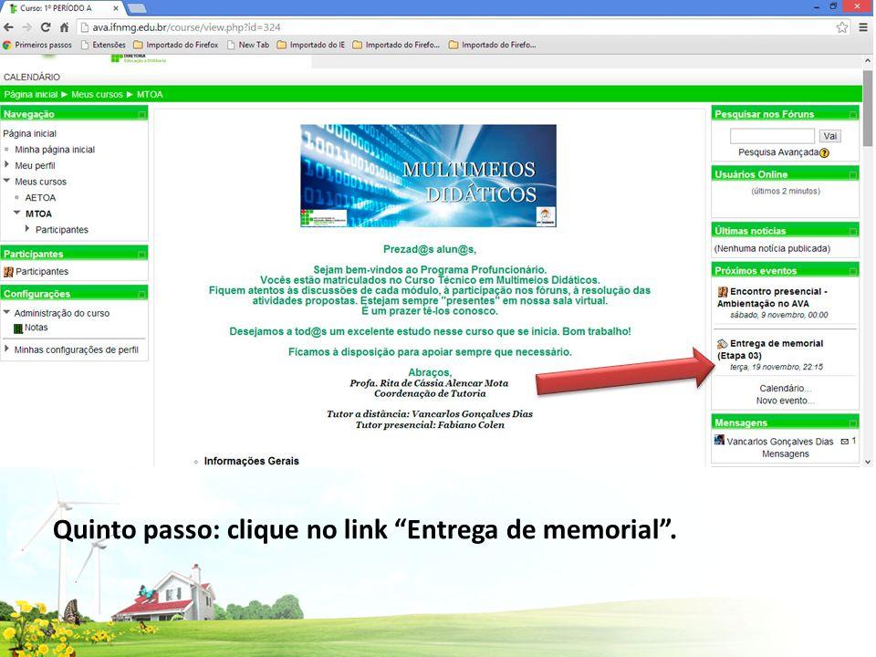 Quinto passo: clique no link Entrega de memorial.