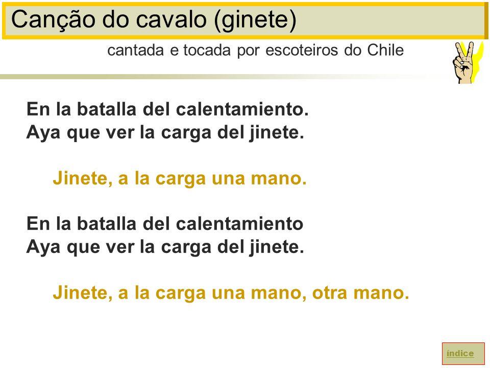 Canção do cavalo (ginete) En la batalla del calentamiento.