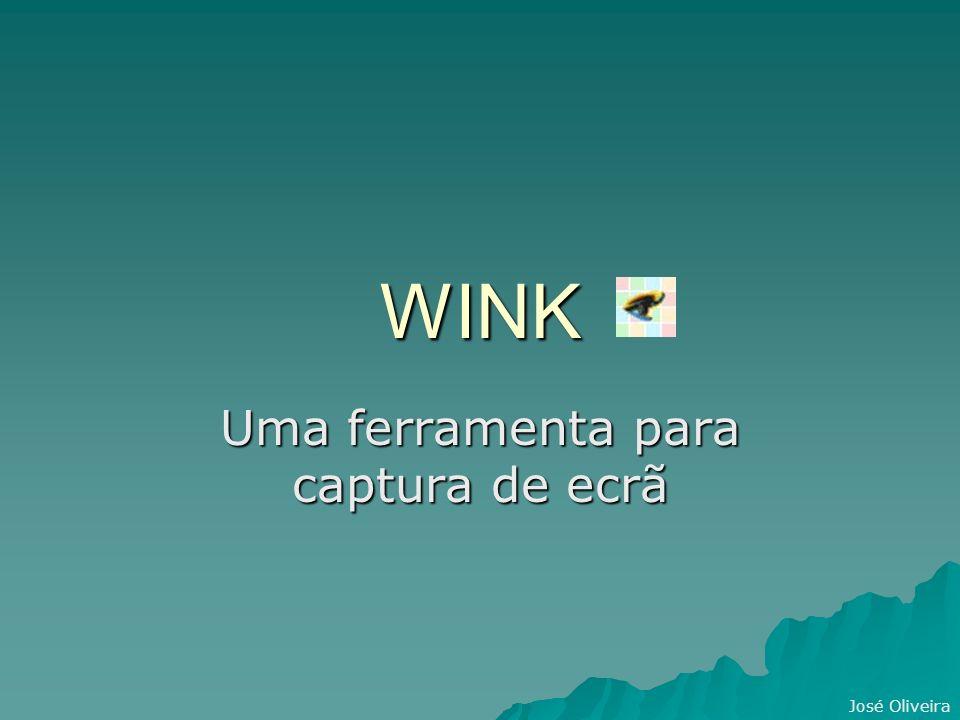 José Oliveira WINK Uma ferramenta para captura de ecrã