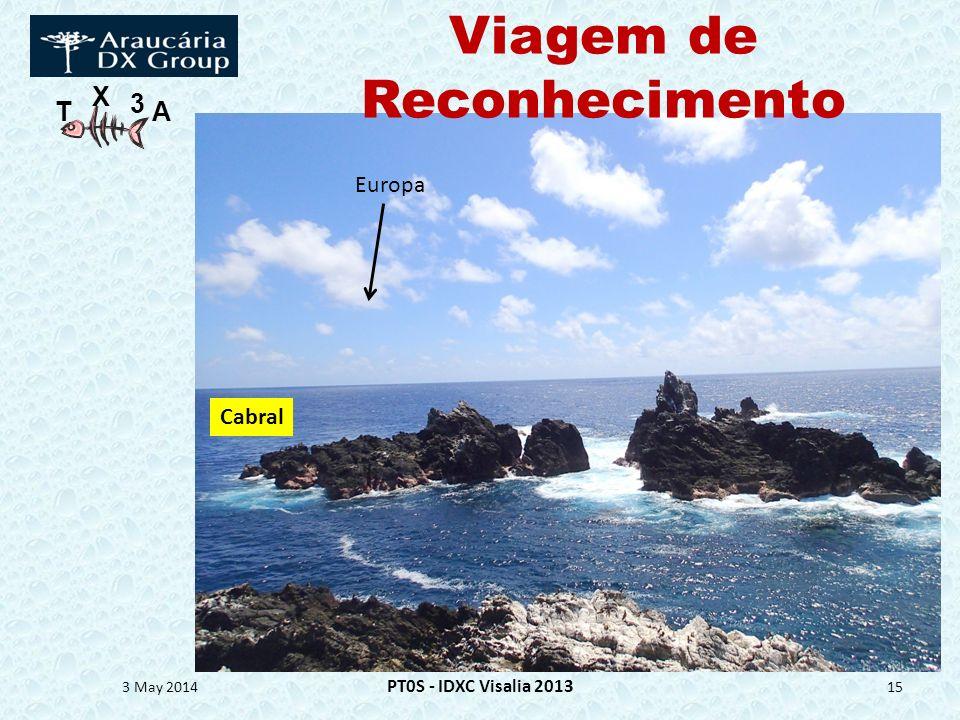 T X 3 A Viagem de Reconhecimento 3 May 2014 PT0S - IDXC Visalia 2013 15 Cabral Europa