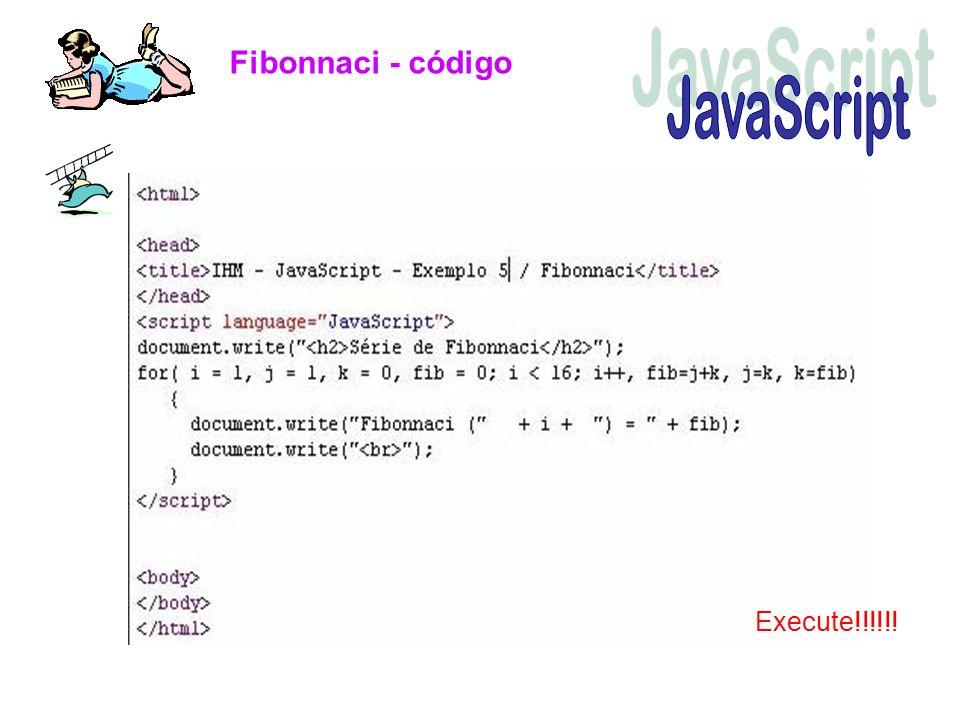 Fibonnaci - código Execute!!!!!!