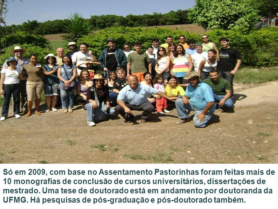 Só em 2009, com base no Assentamento Pastorinhas foram feitas mais de 10 monografias de conclusão de cursos universitários, dissertações de mestrado.