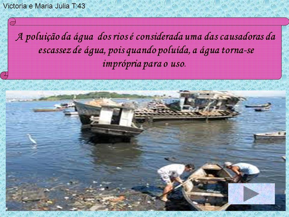 A poluição da água dos rios é considerada uma das causadoras da escassez de água, pois quando poluída, a água torna-se imprópria para o uso.