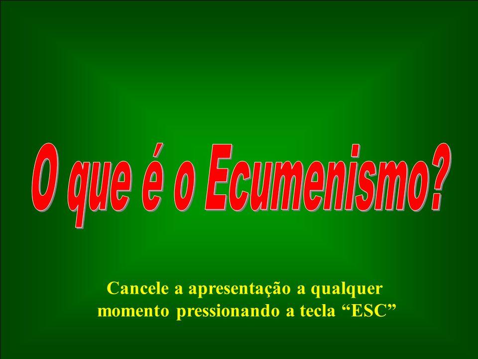 O Decreto sobre o Ecumenismo: Professem todos os cristãos, diante do mundo inteiro, a sua fé em Deus uno e trino, no filho de Deus encarnado, nosso Redentor e Senhor...