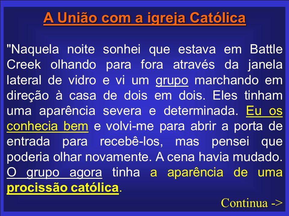A União com a igreja Católica