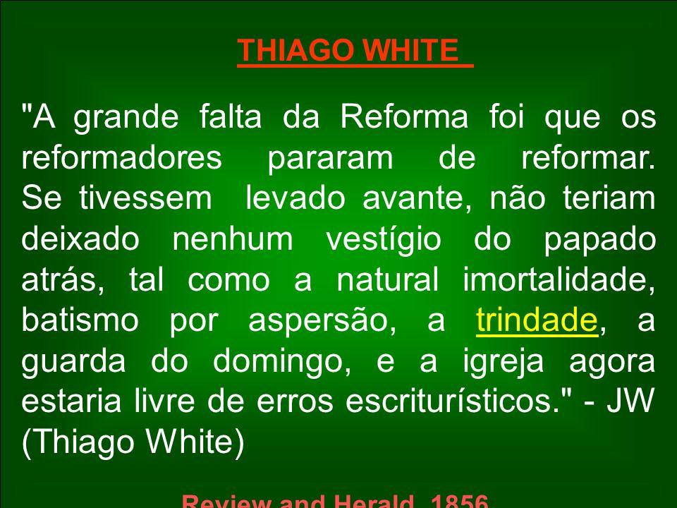 THIAGO WHITE