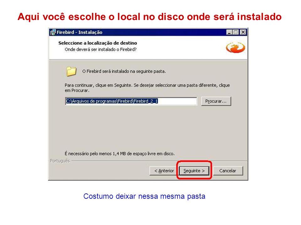 Importante: Para a Máquina Servidora use Super Server