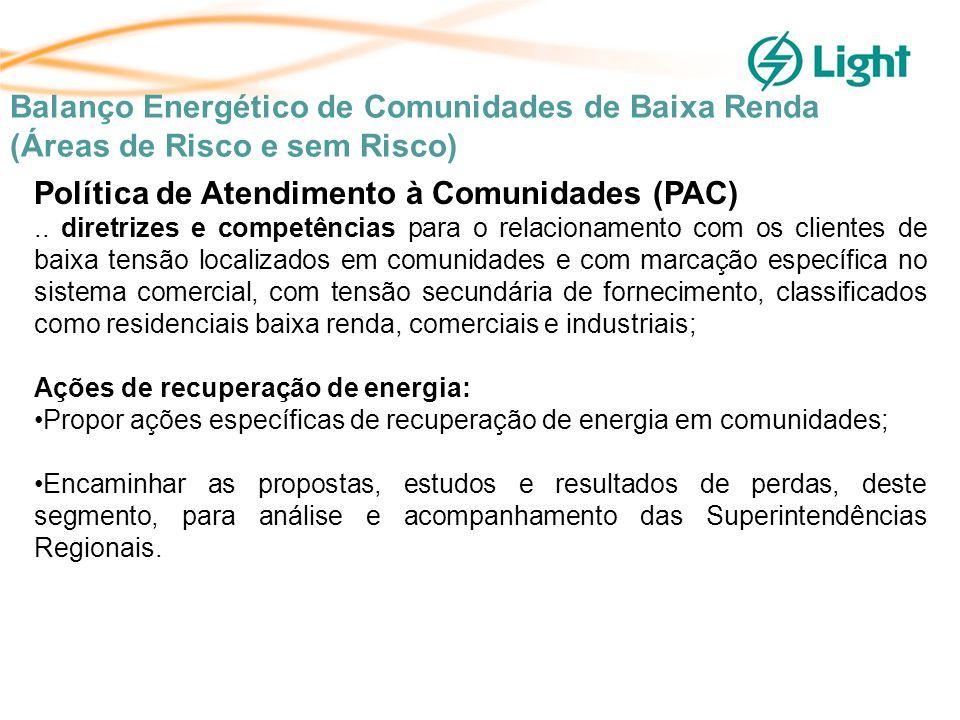 Política de Atendimento à Comunidades (PAC)..