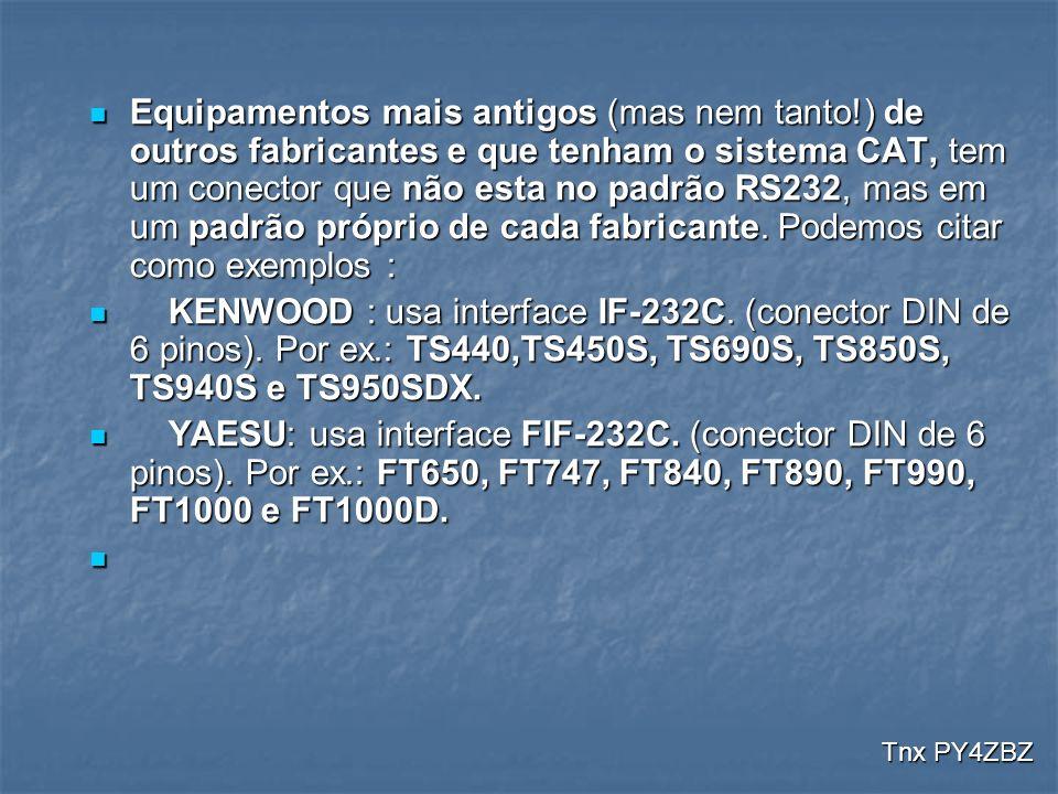 Equipamentos mais antigos (mas nem tanto!) de outros fabricantes e que tenham o sistema CAT, tem um conector que não esta no padrão RS232, mas em um p