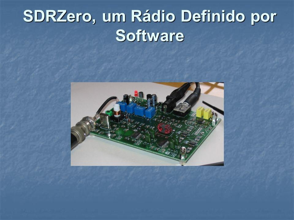 SDRZero, um Rádio Definido por Software