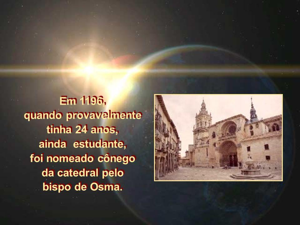 Em 1196, quando provavelmente tinha 24 anos, ainda estudante, foi nomeado cônego da catedral pelo bispo de Osma.