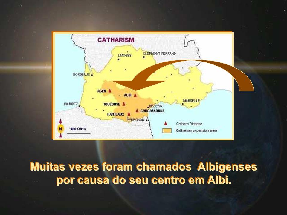 Muitas vezes foram chamados Albigenses por causa do seu centro em Albi. Muitas vezes foram chamados Albigenses por causa do seu centro em Albi.