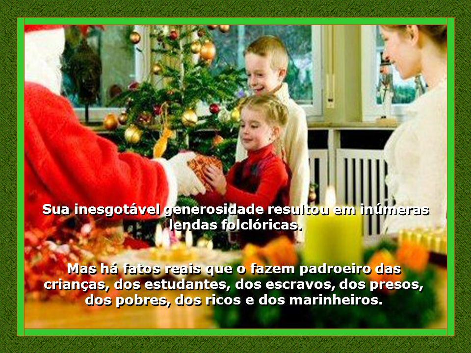 Querido São Nicolau, Nosso coração de criança ainda se enche de alegria ao ver sua imagem risonha e ao perceber sua bondade e dedicação em continuar presenteando as pessoas.