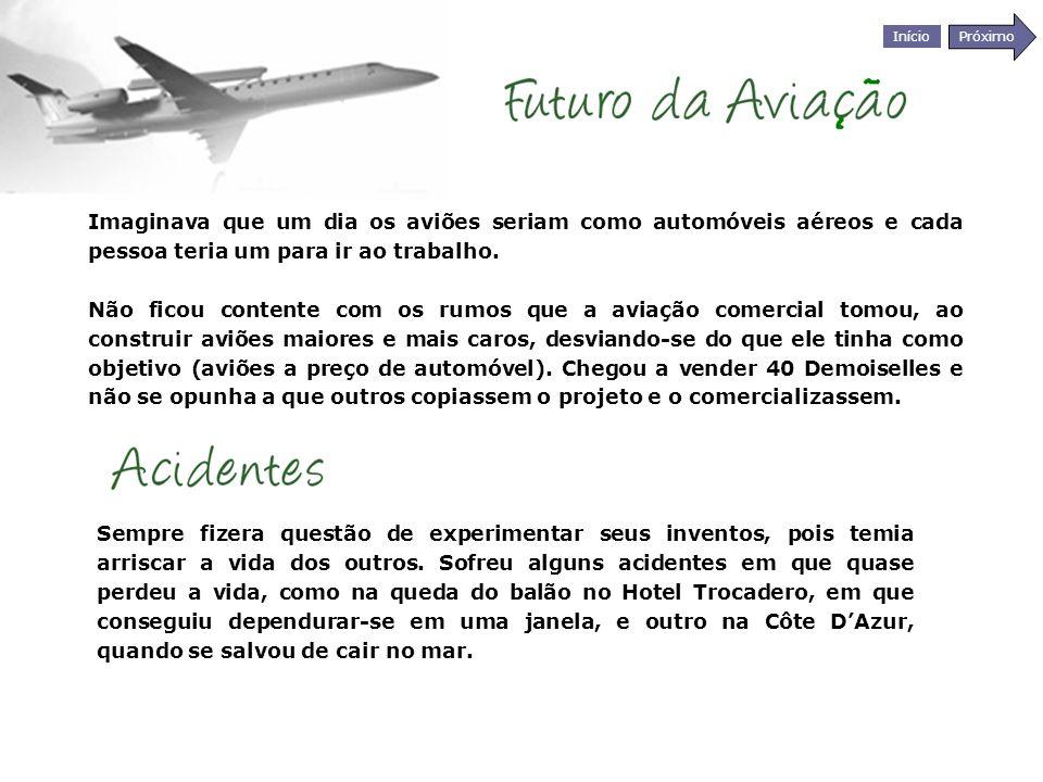 Início Próximo Imaginava que um dia os aviões seriam como automóveis aéreos e cada pessoa teria um para ir ao trabalho. Não ficou contente com os rumo
