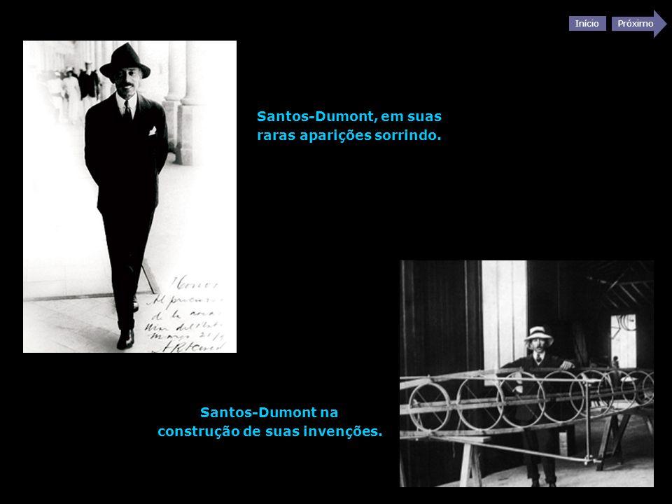 Início Próximo Santos-Dumont, em suas raras aparições sorrindo. Santos-Dumont na construção de suas invenções.