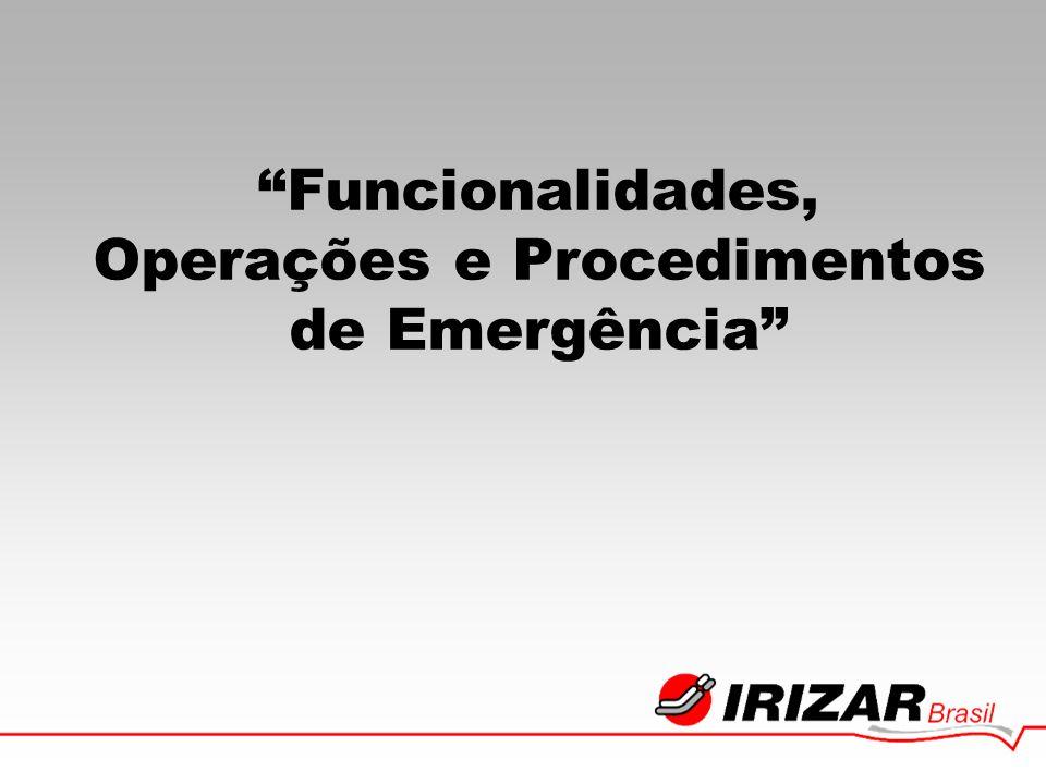 Funcionalidades, Operações e Procedimentos de Emergência