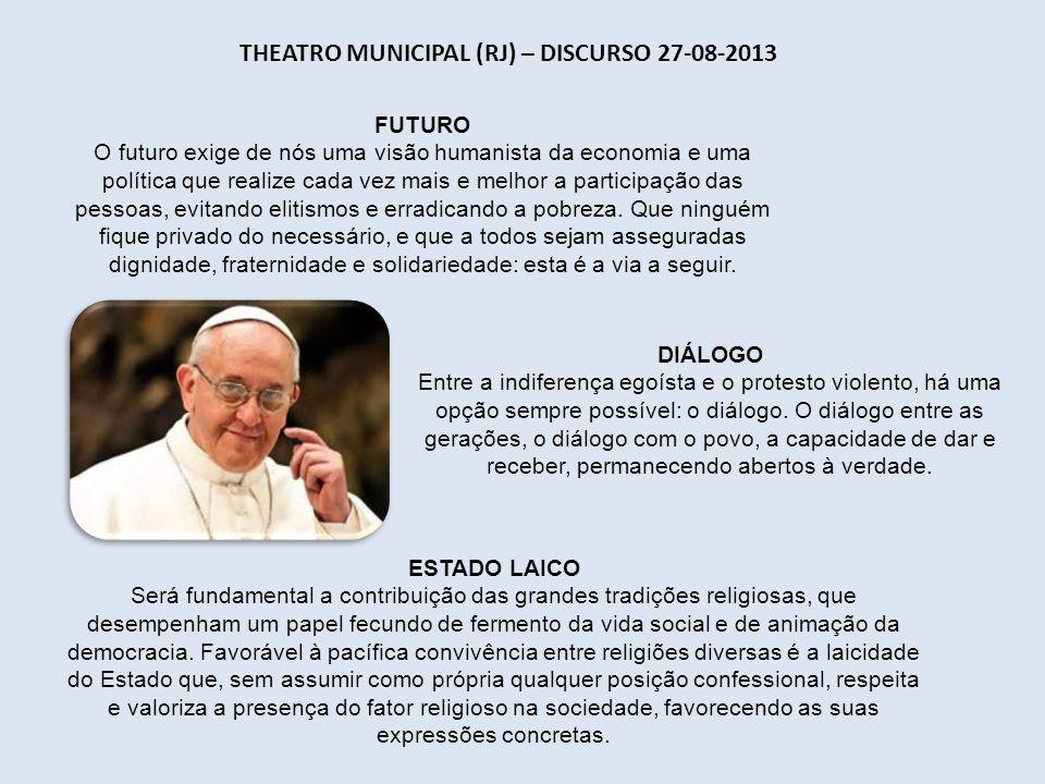 PRAIA DE COPACABANA (RJ) - DISCURSO NA VIA-SACRA 26-07-2013 CRUZ Na cruz de Cristo está o sofrimento, o pecado do homem, o nosso também, e Ele acolhe