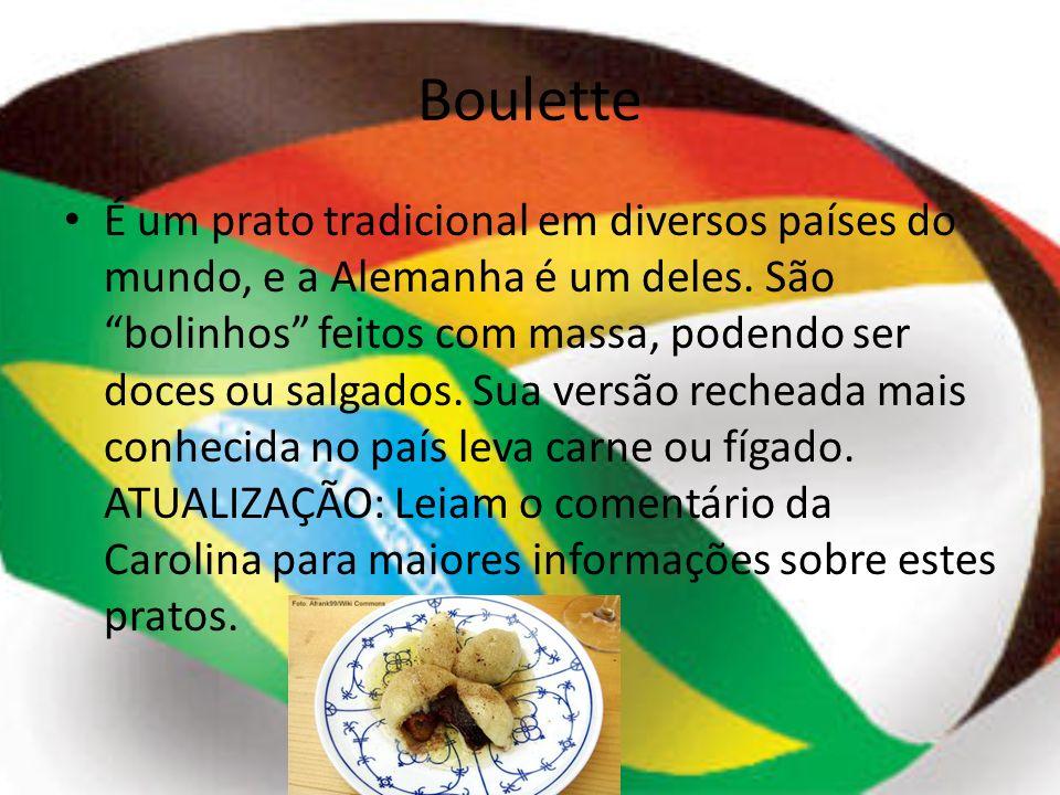 Boulette É um prato tradicional em diversos países do mundo, e a Alemanha é um deles. São bolinhos feitos com massa, podendo ser doces ou salgados. Su