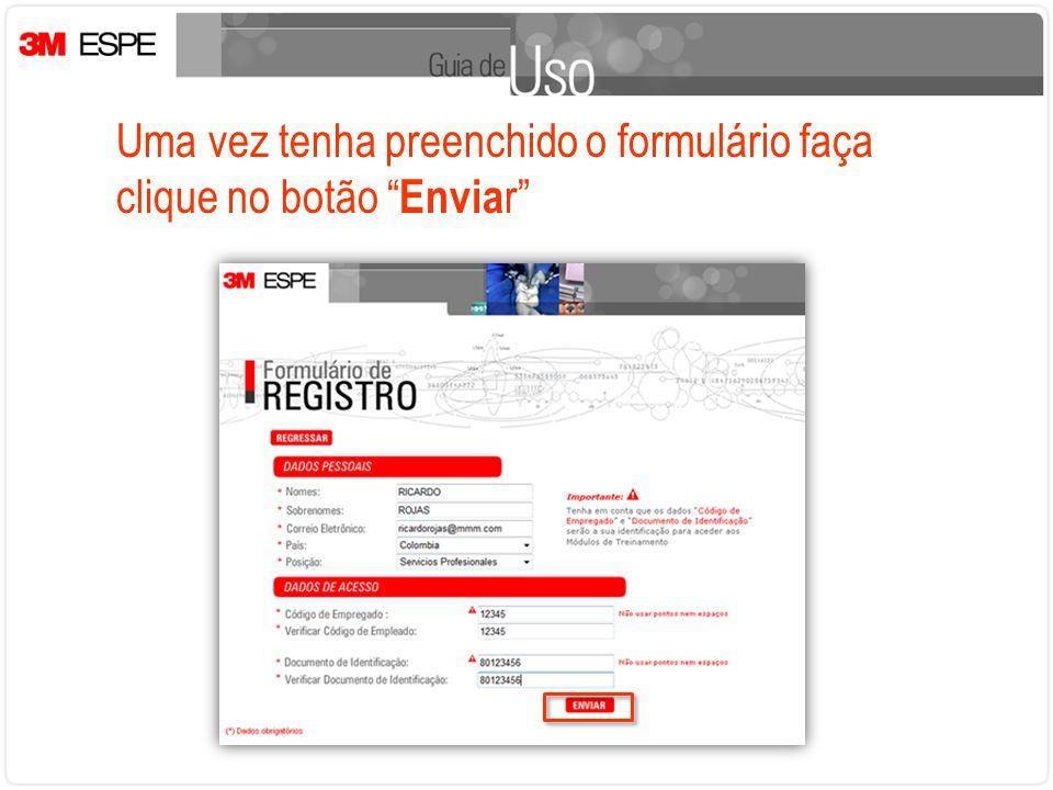 Uma vez tenha preenchido o formulário faça clique no botão Envia r