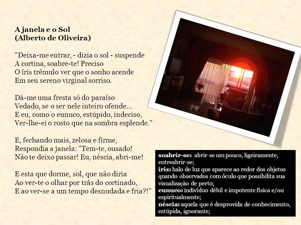 A janela e o Sol (Alberto de Oliveira)