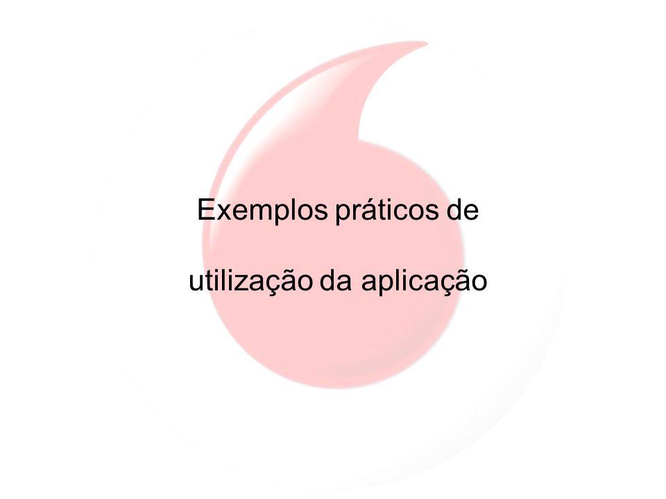 Exemplos práticos de utilização da aplicação