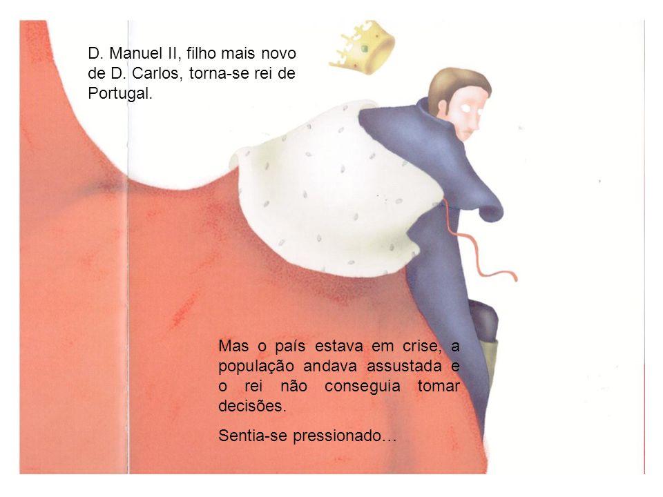 D.Manuel II, filho mais novo de D. Carlos, torna-se rei de Portugal.