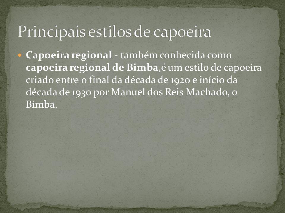 Capoeira regional - também conhecida como capoeira regional de Bimba,é um estilo de capoeira criado entre o final da década de 1920 e início da década