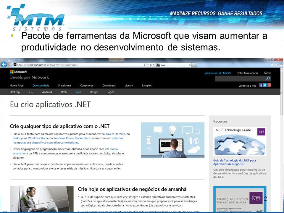 Pacote de ferramentas da Microsoft que visam aumentar a produtividade no desenvolvimento de sistemas.