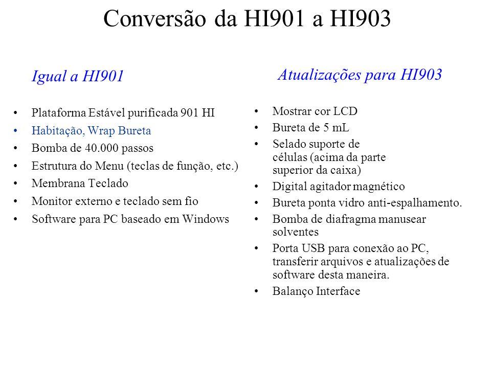 Conversão da HI901 a HI903 Mostrar cor LCD Bureta de 5 mL Selado suporte de células (acima da parte superior da caixa) Digital agitador magnético Bure
