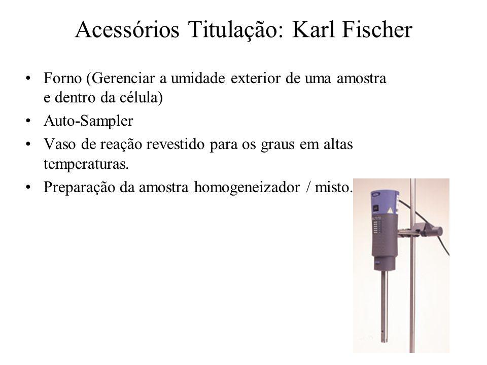 Acessórios Titulação: Karl Fischer Forno (Gerenciar a umidade exterior de uma amostra e dentro da célula) Auto-Sampler Vaso de reação revestido para o