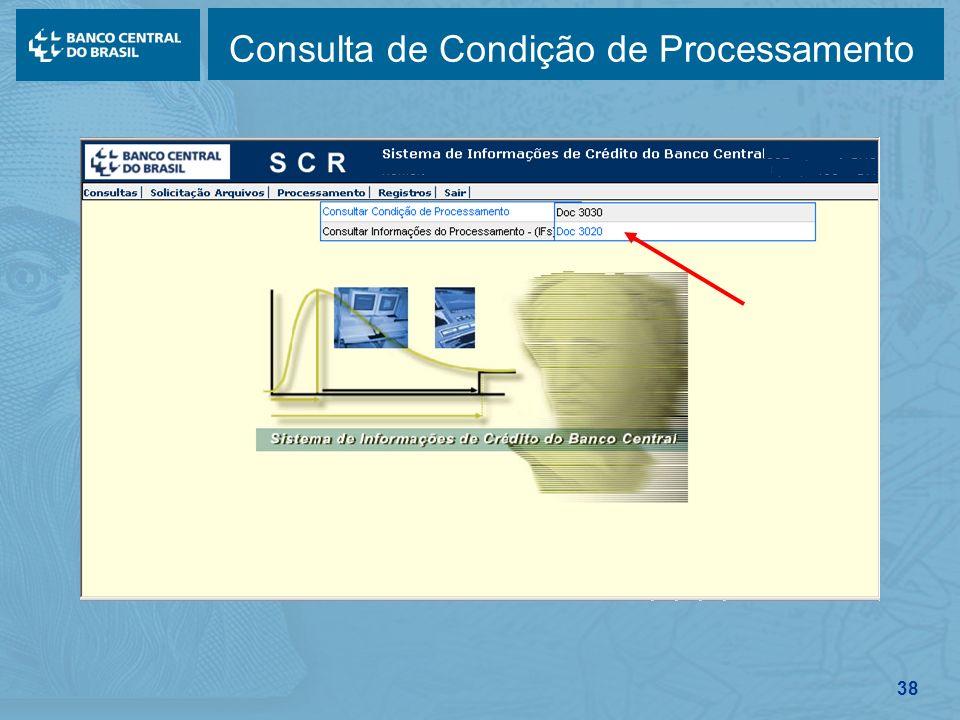 38 Consulta de Condição de Processamento