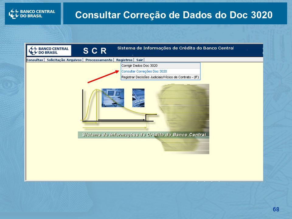 68 Consultar Correção de Dados do Doc 3020