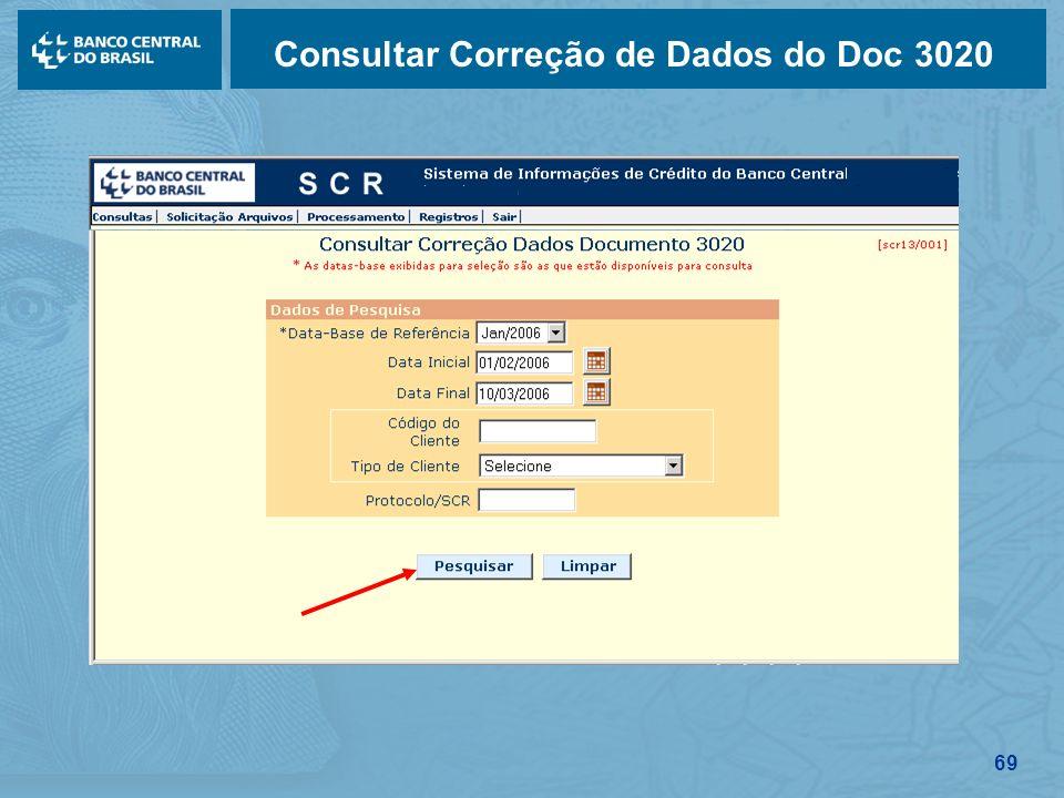 69 Consultar Correção de Dados do Doc 3020