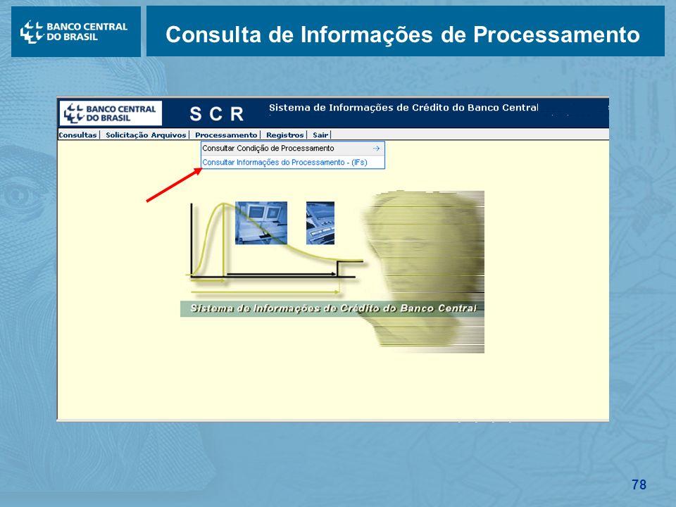 78 Consulta de Informações de Processamento