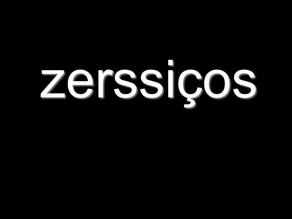 zerssiços